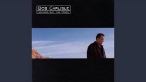Bob Carlisle - First, Last & Always